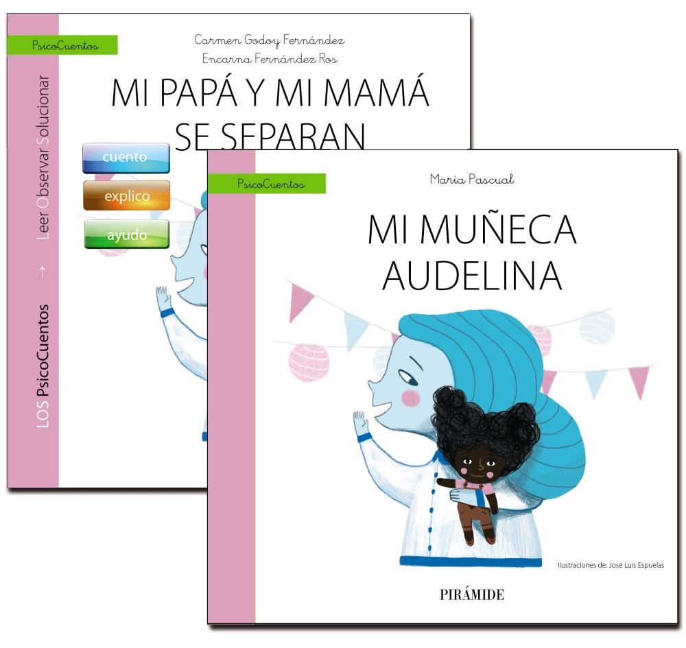 Imagen de cubierta: MI PAPÁ Y MI MAMÁ SE SEPARAN+CUENTO: MI MUÑECA AUDELINA