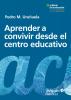 Imagen de cubierta: APRENDER A CONVIVIR DESDE EL CENTRO EDUCATIVO