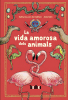 Imagen de cubierta: LA VIDA AMOROSA DELS ANIMALS