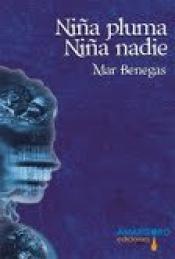 Imagen de cubierta: NIÑA PLUMA NIÑA NADIE