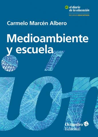 Imagen de cubierta: MEDIOAMBIENTE Y ESCUELA